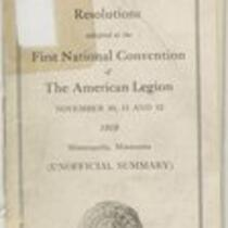 Committee reports and resolutions adopted at the First National Convention of the American Legion, November 10, 11 and 12, 1919, Minneapolis, Minnesota (unofficial summary)